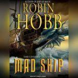 Mad Ship, Robin Hobb