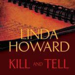 Kill and Tell, Linda Howard