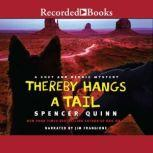 Thereby Hangs a Tail, Spencer Quinn