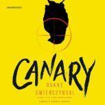 Canary, Duane Swierczynski