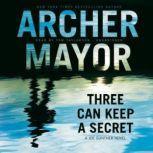 Three Can Keep a Secret A Joe Gunther Novel, Archer Mayor