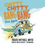Chitty Chitty Bang Bang Flies Again, Frank Cottrell Boyce