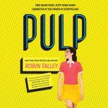 Pulp, Robin Talley