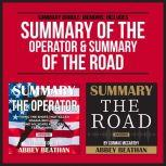 Summary Bundle: Memoirs: Includes Summary of The Operator & Summary of The Road, Abbey Beathan