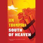 South Of Heaven, Jim Thompson