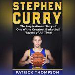 Stephen Curry, Patrick Thompson
