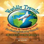Worldly Traveler, Instafo, Jack Howard