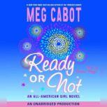 Ready or Not All-American Girl #2, Meg Cabot
