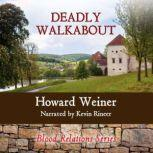 Deadly Walkabout, Howard Weiner