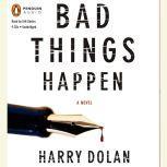 Bad Things Happen, Harry Dolan