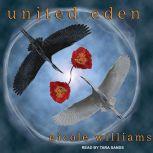 United Eden, Nicole Williams