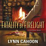 Fatality by Firelight, Lynn Cahoon