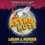 Astro-Nuts, Logan J. Hunder
