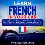 Learn French in Your Car, Pro Language Learning
