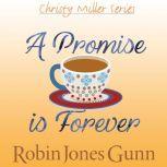 A Promise Is Forever, Robin Jones Gunn