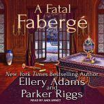 A Fatal Faberge, Ellery Adams