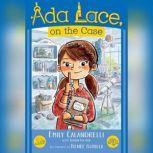 Ada Lace, On the Case, Emily Calandrelli