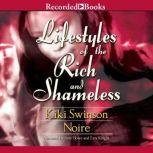 Lifestyles of the Rich and Shameless, Kiki Swinson