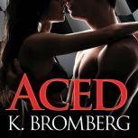 Aced, K. Bromberg