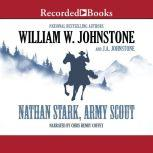 Nathan Stark, Army Scout, J.A. Johnstone