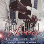 And This I Swear, Stephanie Nicole Norris