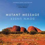 Mutant Message Down Under, Marlo Morgan