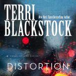 Distortion, Terri Blackstock