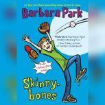 Skinnybones, Barbara Park