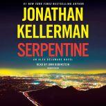 Serpentine An Alex Delaware Novel, Jonathan Kellerman