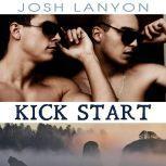 Kick Start, Josh Lanyon