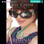 Uncommon Criminals, Ally Carter