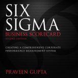 Six Sigma Business Scorecard, Praveen Gupta