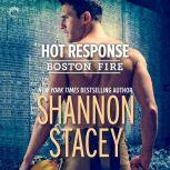 Hot Response (Boston Fire), Shannon Stacey