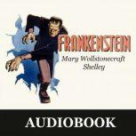 Frankenstein, Mary Wollstonecraft Shelley