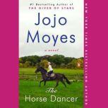 The Horse Dancer, Jojo Moyes
