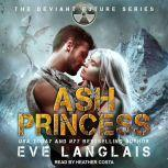 Ash Princess, Eve Langlais