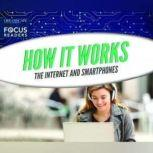 How It Works The Internet and Smartphones, Various