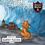 Diary of a Wimpy Kitten A Cat's Tale of Heroism and Courage, Jeff Child