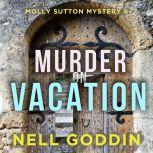 Murder on Vacation, Nell Goddin