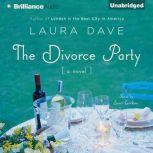The Divorce Party, Laura Dave