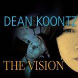 The Vision, Dean Koontz