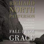 Fall from Grace, Richard North Patterson