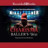 Charisma Baller's Wife, Nikki Turner