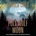 Full Wolf Moon, Lincoln Child