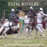 Fatal Rivalry, Mercedes Rochelle