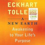 A New Earth The Opportunity of Our Time, Eckhart Tolle