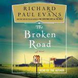 The Broken Road, Richard Paul Evans