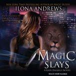 Magic Slays, Ilona Andrews