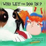 Who Let the Dog In?, Becky Coyle