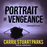 Portrait of Vengeance, Carrie Stuart Parks